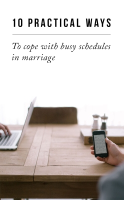 10 Ways to Cope with Busy Schedules in Marriage