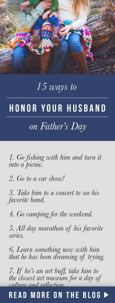 15 ideas to honor your husband this Father's Day